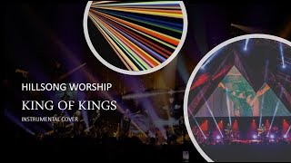 Download Hillsong Worship - King of Kings - Instrumental Cover with Lyrics Mp3 and Videos