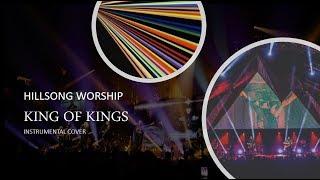 Hillsong Worship - King Of Kings - Instrumental Cover With Lyrics