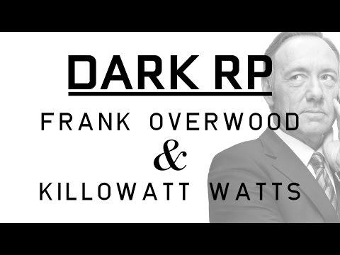 DarkRP - Mr. Overwood & Mr. Watts