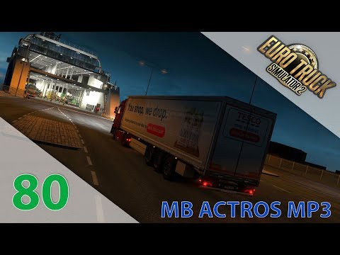 [Euro Truck Simulator 2] Episode n°80 : MB MP3 by Schumi | Ferry + Irlande