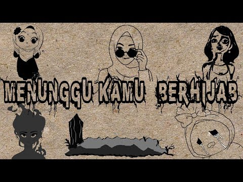 Parody Anji - MENUNGGU KAMU ( Berhijab ) - Animation