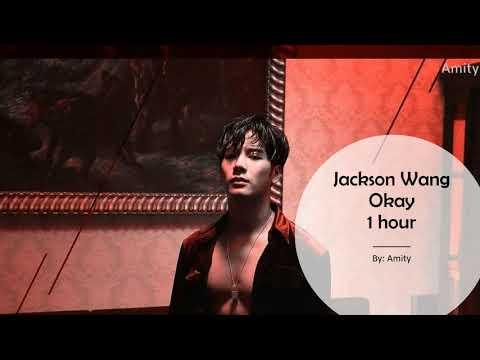 Jackson Wang - Okay (1 hour)