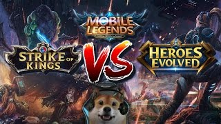 Mobile Legends vs Strike Of Kings vs Heroes Evolved