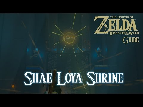 The Legend of Zelda: Breath of The Wild - Shae Loya Shrine [Guide] [Switch]