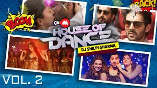 9Xm House Of Dance Vol. 2 | Dj Shilpa Sharma | New Song 2021