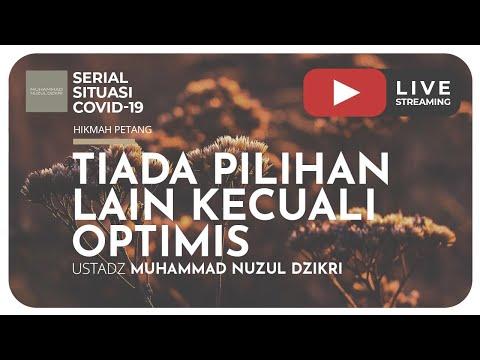 TIADA PILIHAN LAIN KECUALI OPTIMIS | Mutiara Pagi | Serial Situasi COVID-19
