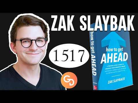 "Zak Slayback ""How to Get Ahead When You Have Nothing to Offer"" 