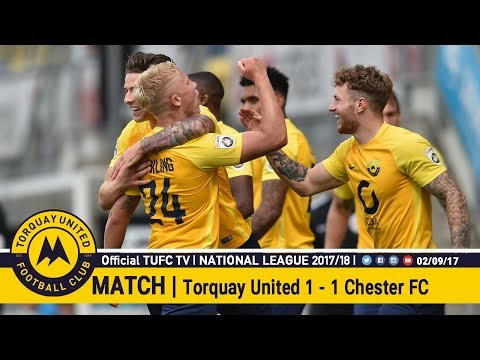 Official TUFC TV | Torquay United 1 - 1 Chester FC 02/09/17