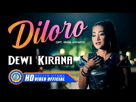 Dewi Kirana - DILORO ( Official Music Video ) [HD]