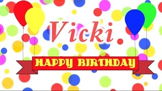 Happy Birthday Vicki Song