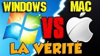 WINDOWS VS MAC : LA VÉRITÉ