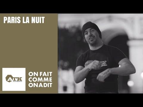Youtube: ATK – PARIS LA NUIT (Clip Officiel)