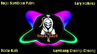 Lery mahesa - Kembang Enceng Enceng - rogo samboyo putro