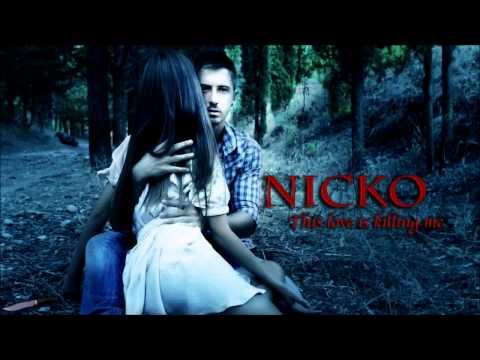 Nikos Ganos/Nicko-This Love Is Killing Me HD(Lyrics)
