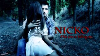 Скачать Nikos Ganos Nicko This Love Is Killing Me HD Lyrics