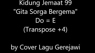 Download lagu KIDUNG JEMAAT 99 Gita Sorga Bergema MP3