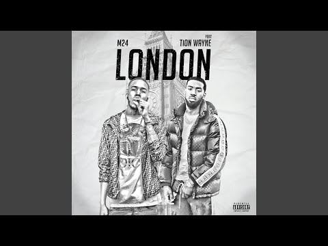 London (feat. Tion Wayne)