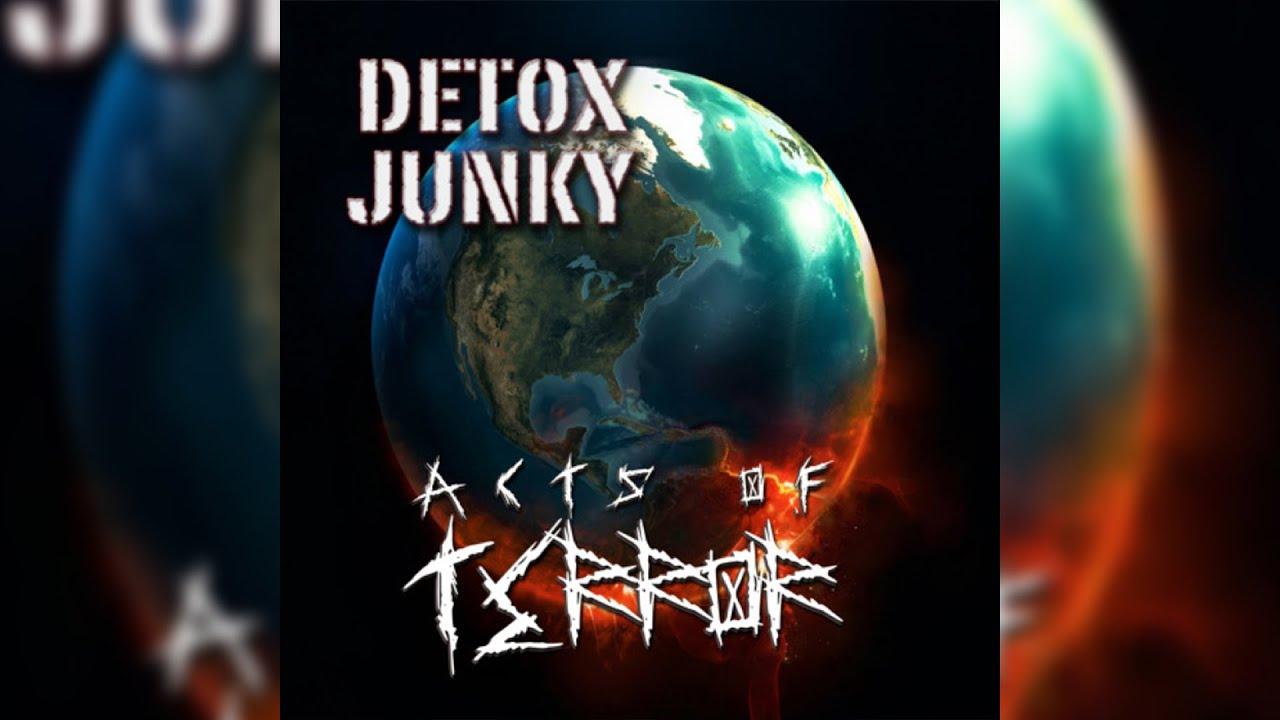 Detox Junky - Astronaut Psychology