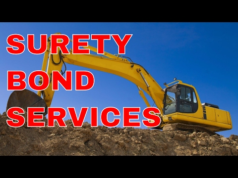 Services for Surety Bonds | Best Surety Bond Service