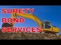 Services for Surety Bonds | Best Surety Bond Service