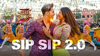Sip Sip 2 0 Street Dancer 3d Garry Sandhu Jasmine Sandlas Free MP3 Song Download 320 Kbps