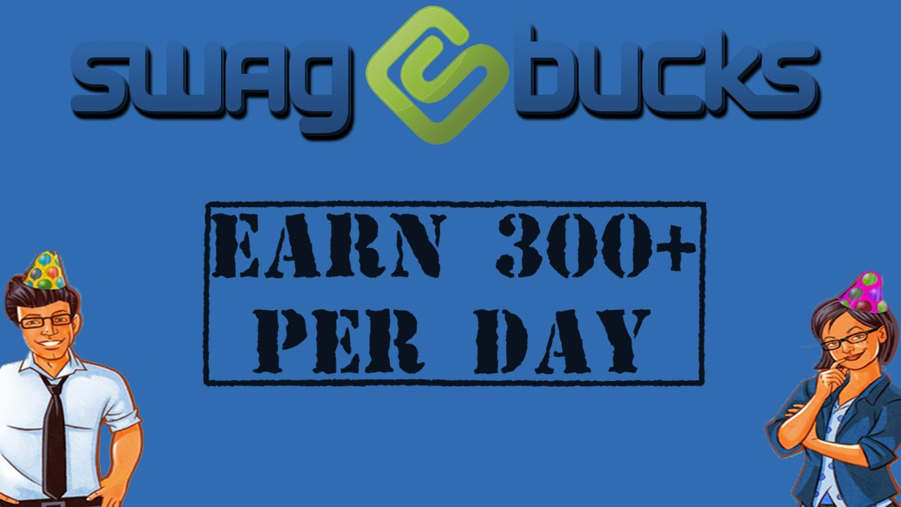 Earn 1000 swagbucks a day - Tips For Earning Swagbucks Fast Earn 300 A Day Around 10 To 15 A Week