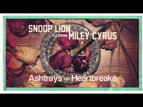 Snoop Lion: Ashtrays and Heartbreaks ft. Miley Cyrus [song]