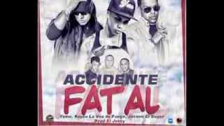 Keyco Voice OnFire ft. Yomo, Jetson El Super- Accidente Fatal (Rip Yan C. )