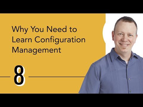 Why You Need To Learn Configuration Management