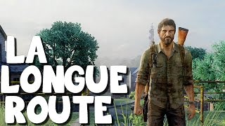 The Last of Us Remastered - La Longue Route - Episode 05