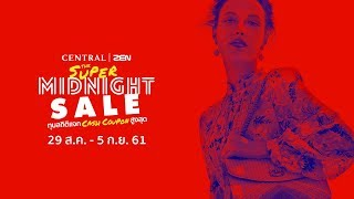Central | ZEN The Super Midnight Sale