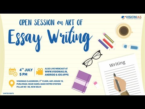 Open Session On Art Of Essay Writing