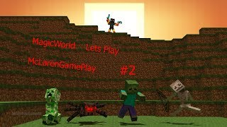 "Minecraft Lets Play ""MagicWorld"" Война мобов #2"