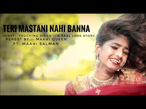 Mastani (Cover) || Maahi Queen || Salman || Latest Punjabi Cover Song 2018 || Heart_Touching Video