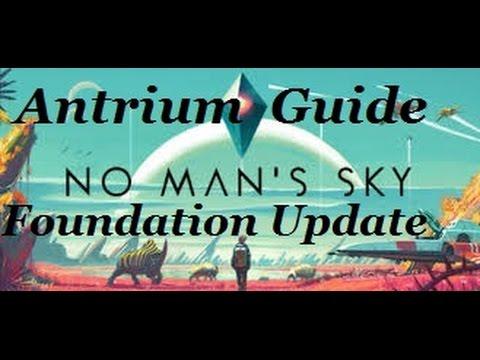 No Man's Sky, Antrium Guide, Foundation