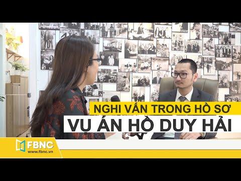 Nghi vấn trong hồ sơ vụ án Hồ Duy Hải theo ý kiến luật sư   FBNC