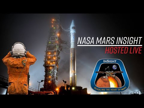 LIVE Hosting NASA Mars Insight Lander Rocket Launch