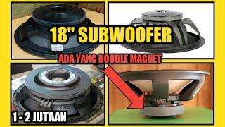 Wajib Nonton ! 10 speaker 18 inch yang bagus untuk subwoofer sound system lapangan   di bawah 2 juta