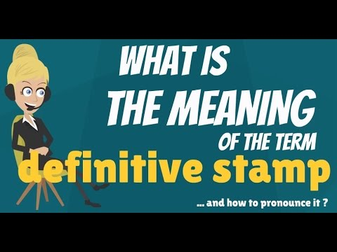 definitive meaning. what does definitive stamp mean? meaning \u0026 definition definitive