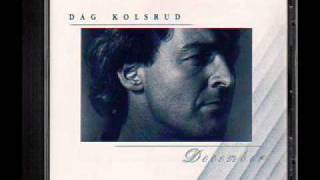 Dag Kolsrud  Hear them cry