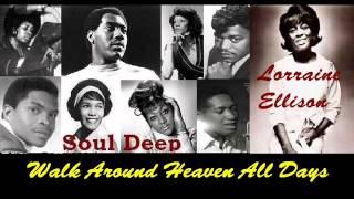 Lorraine Ellison - Walk Around Heaven All Days