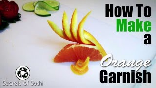 How to Make a Orange Garnish   The Orange Fan