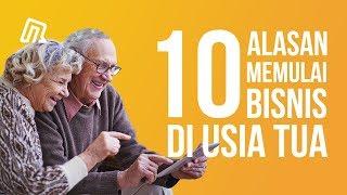 10 Alasan Tidak Ada Kata Terlambat Memulai Bisnis Diusia Tua