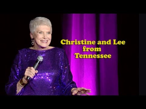 Jeanne Robertson | Christine and Lee from Tennessee