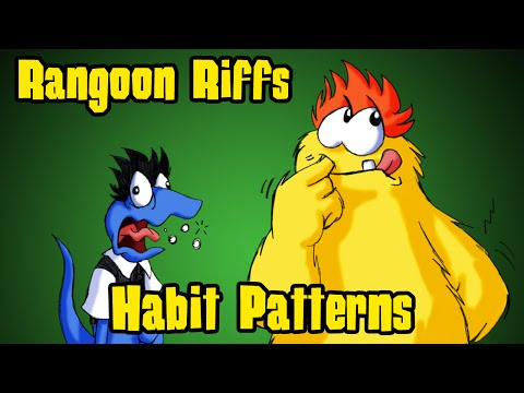 Rangoon Riffs #21: Habit Patterns