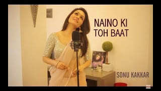Naino Ki Toh Baat - Sonu Kakkar Mp3 Song Download