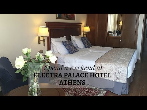Electra Palace Hotel Athens - Review