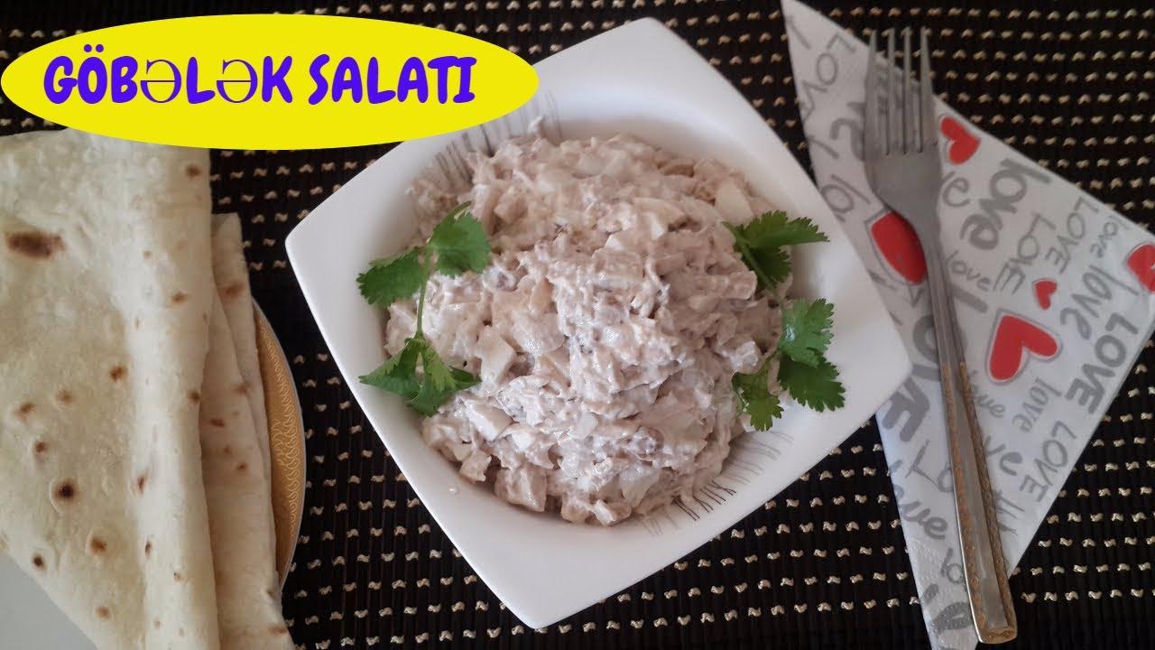 Gobelek salati.Gobelek salatin hazirlanmasi.Kulinariya videolari. yemek reseptleri