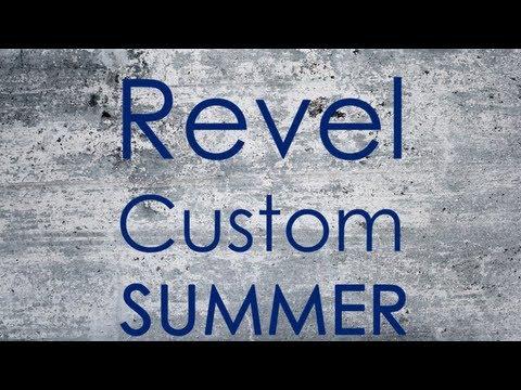 Revel Custom - Summer (Lyrics)