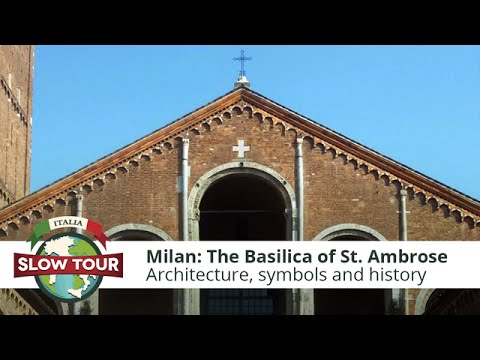 Milan: The Basilica of St. Ambrose | Italia Slow Tour